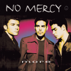 More - No Mercy