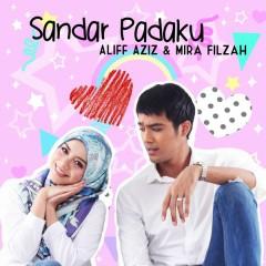 Sandar Padaku - Aliff Aziz,Mira Filzah