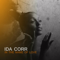 In The Name Of Love - Ida Corr