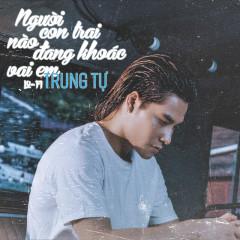 Người Con Trai Nào Đang Khoác Vai Em (Single)