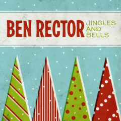 Jingles and Bells - Ben Rector