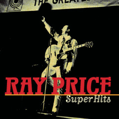 Super Hits - Ray Price