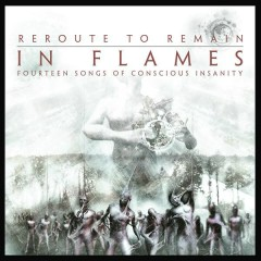 Reroute to Remain (Reissue 2014) - In Flames