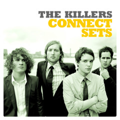 Connect Sets (Live At Connect / 2004) - The Killers