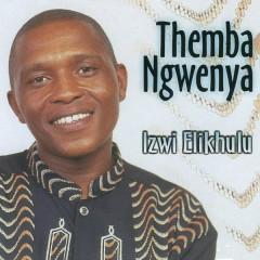 Izwi Elikhulu - Themba Ngwenya