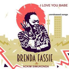 I Love You Babe - Brenda Fassie, Ackim Simukonda