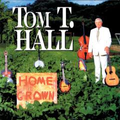 Home Grown - Tom T. Hall