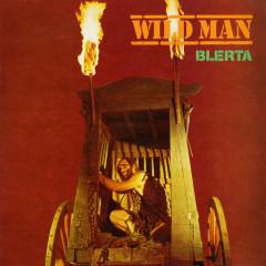 Wild Man - Blerta