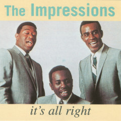 It's All Right - The Impressions