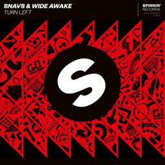 Turn Left (Single) - Snavs, WiDE AWAKE