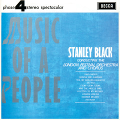Music Of A People - London Festival Orchestra, London Festival Chorus, Stanley Black