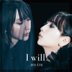 I will... - Eir Aoi