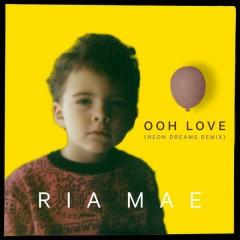 Ooh Love (Neon Dreams Remix)