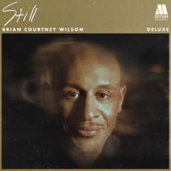 Still (Deluxe) - Brian Courtney Wilson