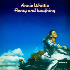 Away And Laughing - Annie Whittle