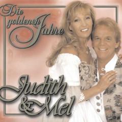 Die goldenen Jahre - Judith & Mel