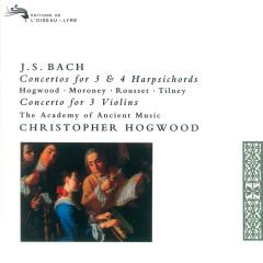 Bach, J.S.: Concertos for 3 & 4 Harpsichords - Christopher Hogwood, Davitt Moroney, Christophe Rousset, Colin Tilney, The Academy of Ancient Music