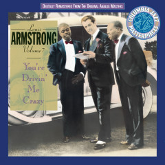 Volume 7  You'Re Driving Me Crazy       (1930-1931) - Louis Armstrong