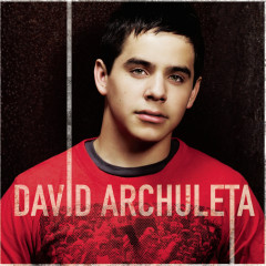 David Archuleta (Expanded Edition) - David Archuleta