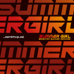 Summer Girl (Mack Brothers Brighton Bunker Remixes) - Jamiroquai