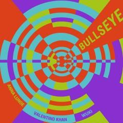 Bullseye - Anna Lunoe, Wuki
