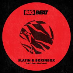 DIRTY (feat. Blak Trash) - SLATIN, BOXINBOX, Blak Trash