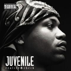 Reality Check (Online Exclusive) [Explicit Content] (U.S. Version) - Juvenile