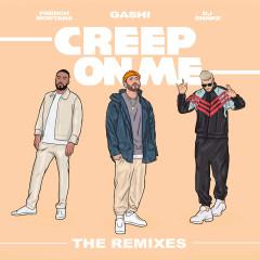 Creep On Me (Remixes) - GASHI, French Montana, DJ Snake