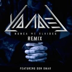 Nunca Me Olvides (Remix) - Yandel,Don Omar