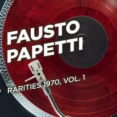 Rarities 1970, Vol. 1 - Fausto Papetti