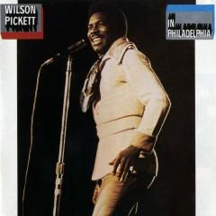 In Philadelphia - Wilson Pickett