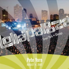 Live at Lollapalooza 2007 - Pete Yorn