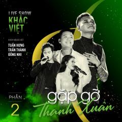 Khắc Việt Live Concert 2019 - Gặp Gỡ Thanh Xuân Phần 2 - Khắc Việt