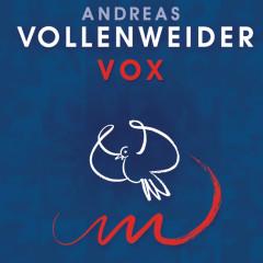 VOX - Andreas Vollenweider