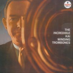 The Incredible Kai Winding Trombones - Kai Winding