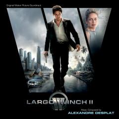 Largo Winch II (Original Motion Picture Soundtrack) - Alexandre Desplat