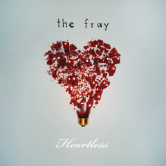 Heartless - The Fray