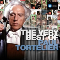 The Very Best of Paul Tortelier - Paul Tortelier