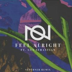 Feel Alright (feat. Guy Sebastian) [Steerner Remix] - Oliver Nelson, Guy Sebastian