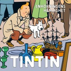 Enhörningens hemlighet - Tintin, Tomas Bolme, Bert-Åke Varg