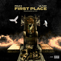 First Place - Polo G, Lil Tjay