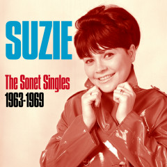 The Sonet Singles 1963 - 1969 - Suzie
