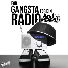 For Gangsta for Din Radio EP - Oral Bee, Soul Theory