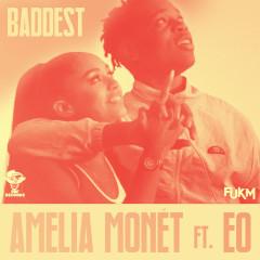 Baddest (Blinkie Remix) - Amelia Monét, EO