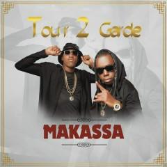 Makassa - Tour 2 Garde