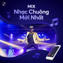 Nhạc Chuông Mới Nhất - Various Artists