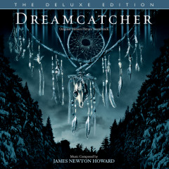 Dreamcatcher (Original Motion Picture Soundtrack / Deluxe Edition) - James Newton Howard