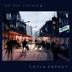 No One Changes - Conor Oberst