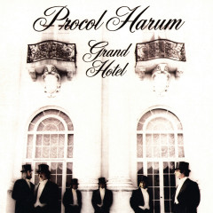 Grand Hotel (Remastered & Expanded Edition) - Procol Harum