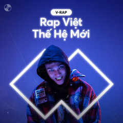 Rap Việt: Thế Hệ Mới